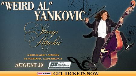 Win Two Tickets to See Weird Al Yankovic - Strings Attached
