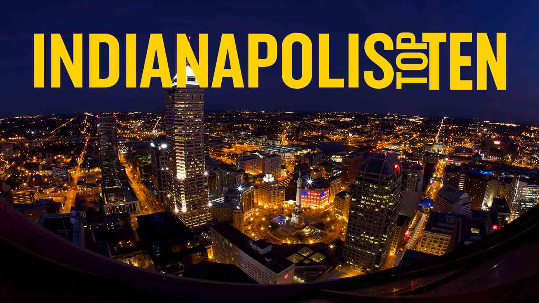 Indianapolis Top Ten