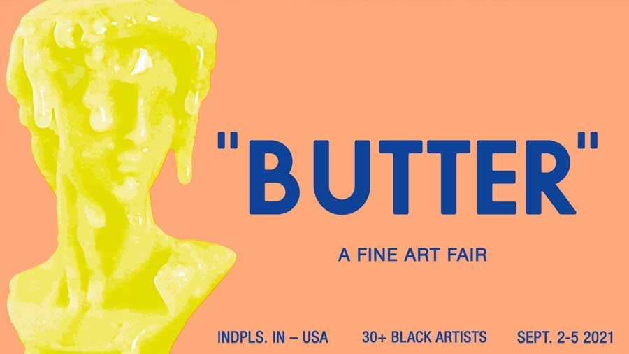 """Graphic reading """"BUTTER: A Fine Art Fair"""". It features a statue made of melting butter."""